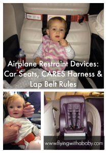 Car seats are not the only child restraint devices available for use on an airplane with young children. You can use a CARES harness, an infant lap belt or special child restraint device depending on your airline. Discover what the airline rules are, to help you plan whether your car seat can be used on an airplane.