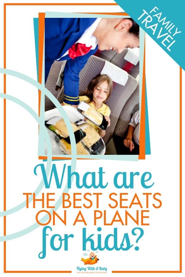 Want to know which are the best seats for kids on a plane? Read on and I'll tell you! #familytravel #flyingwithkids
