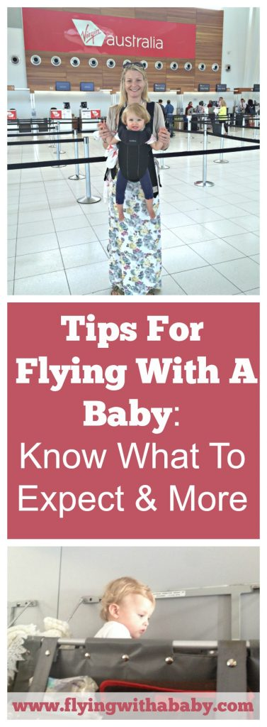 What To Expect On Board When Flying With A Baby -tips for flying with a baby. 9 Tips For Flying With A Baby For The First Time. Here is some general information to give you a realistic idea of what lies before you. Also see my more in-depth flying with a baby tips  or flying with toddler tips. #flyingwithababy #familytravel #flyingtips #flyingwithbaby
