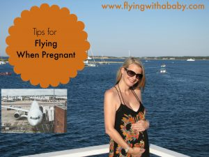 flying when pregnant, pregnancy, travel, tips