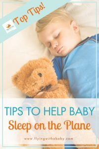 Top tips to help babies and toddlers sleep on the plane. This practical guide is full of useful tips to help little ones sleep whilst travelling. Tried and tested tips to make flying with kids easier. #familytravel #flyingwithababy #sleep #tips