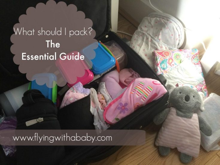 The Essential Packing Checklist for Flying With A Toddler or Baby