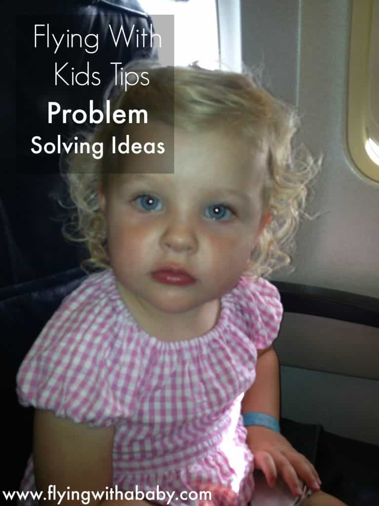 family travel, problem solving tips, airline travel, flying with a baby, flying with a toddler
