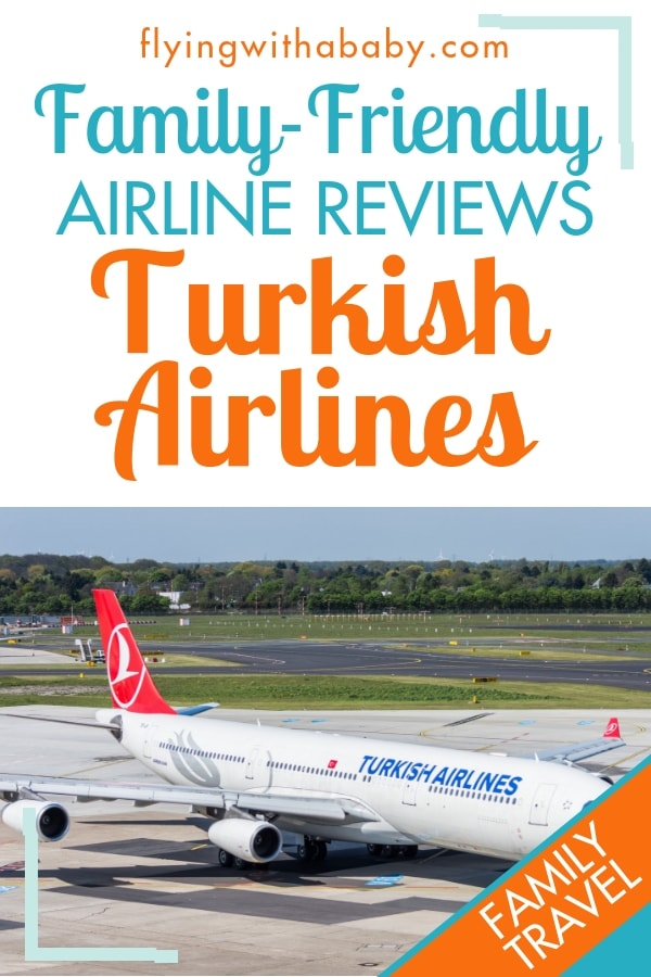 Turkish Airlines Review - Family-friendly airlines - review of Turkish Airlines' Economy class #familytravel #flyingwithkids #airlinereviews