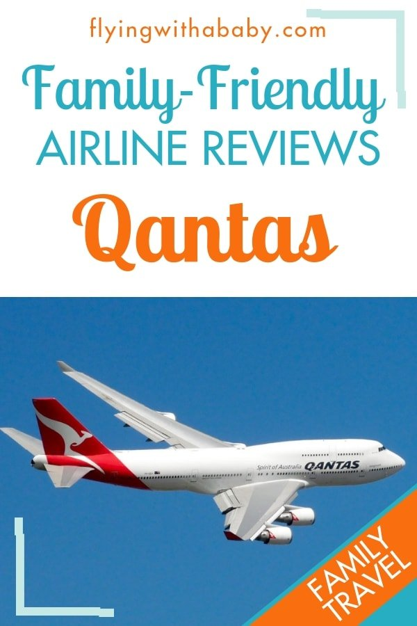 Qantas airline review: find out what family-friendly features this major airline has to offer families travelling with babies and young children #familytravel #airlinereviews