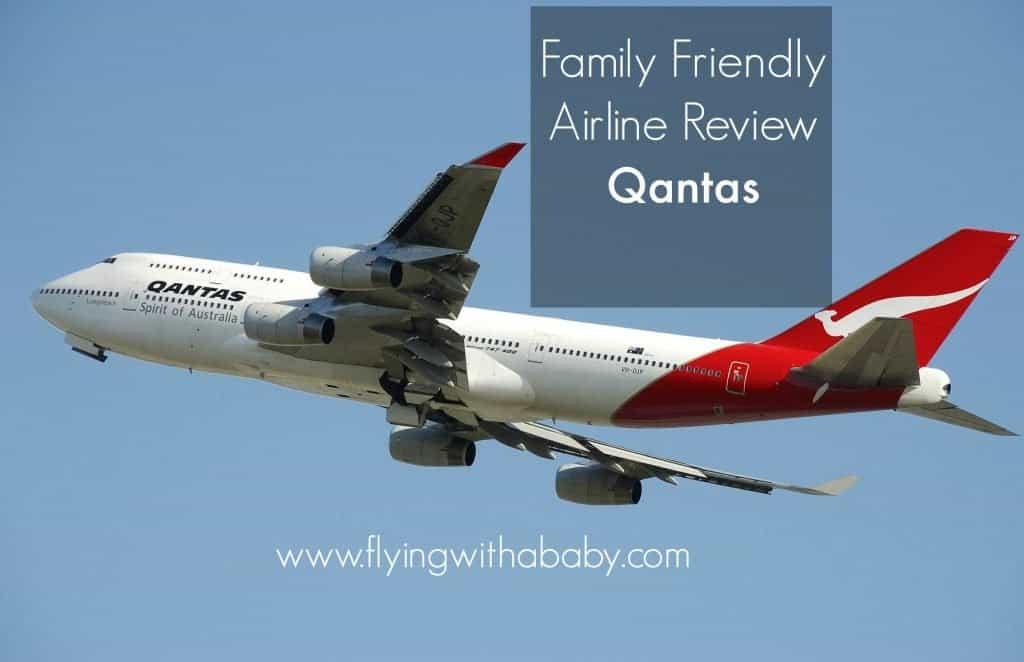 Qantas Review: How family friendly are Qantas? What do