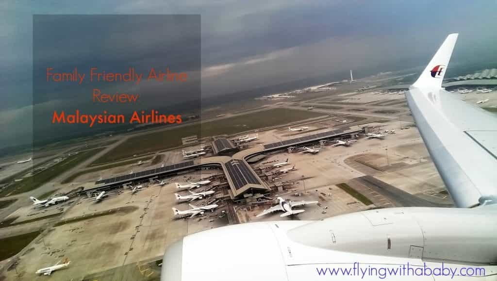 Family Friendly Airline Review - Malaysian Airlines, family travel