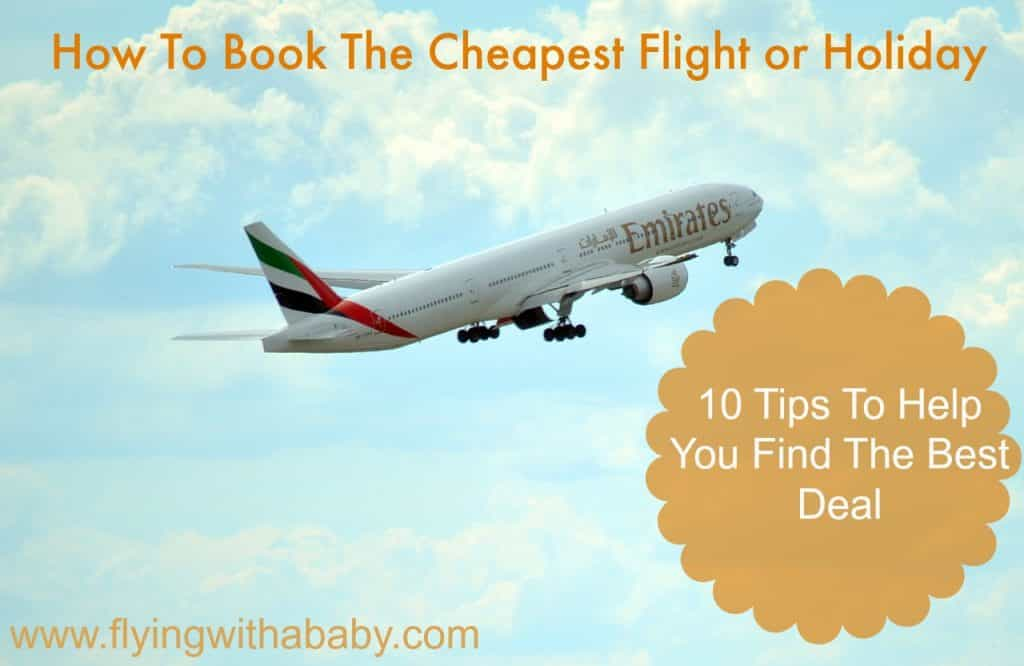 How to book the cheapest flight or holiday