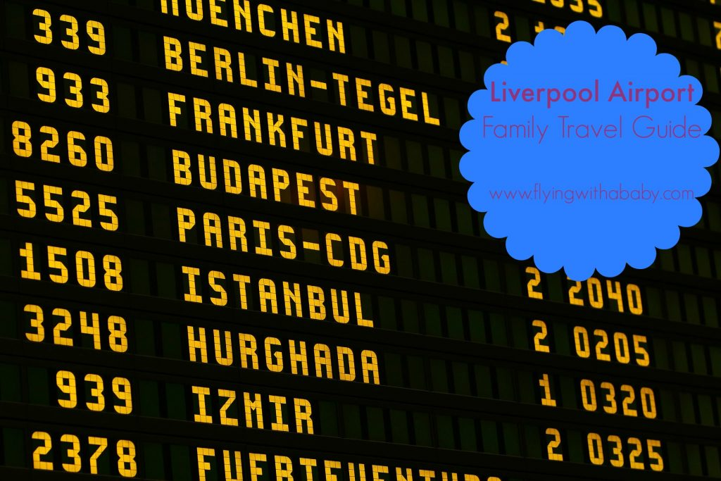 Liverpool Airport Family Travel Guide
