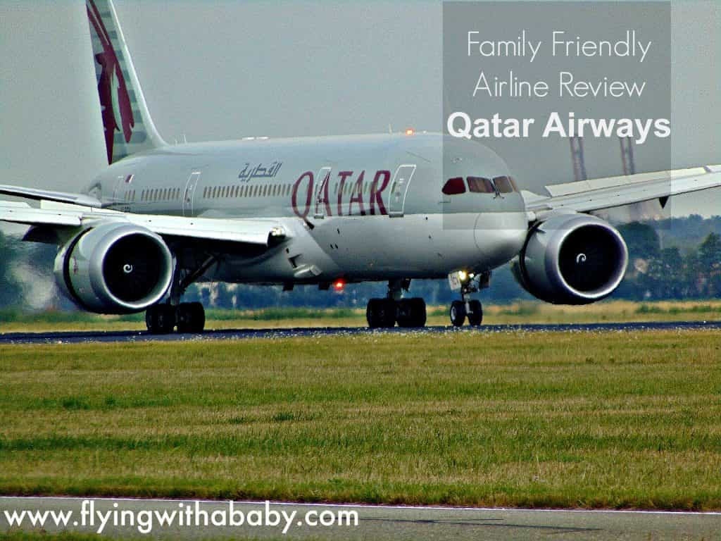 Qatar Airways Review . How Family friendly are Qatar Airways?