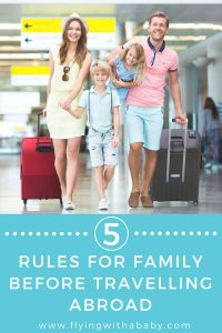 5 Rules For Travelling As A Family