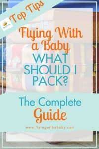 Flying with a baby tips - all you need to know about flying with a baby, from booking to arrival, packing, airline food and more flyingwithbaby #familytravel #flyingtips #flyingadvice #familytraveladvice
