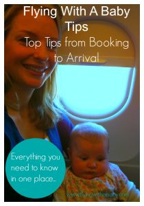 Flying With A Baby Tips - Top Tips from Booking to Arrival