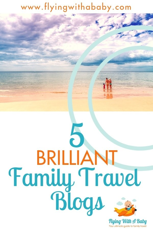 5 of the best family travel blogs to read for family travel inspiration #familytravel