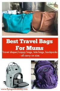 Best Travel Bags For Mums.best travel bags for moms. I've gone through a few travel bags, baby changing bags & carry on's at various stages of flying with a baby, flying with a toddler and now flying with a 3 year old & 6 year old. Here is my round up up of the best travel bags for Mums for the various stages of travelling or flying with kids. includes the Best Travel Tote For Women & Best Back Pack For Hand Luggage #travelbag #traveltote #travelgear #besttravelbag #miatui #osprey #diaperbag