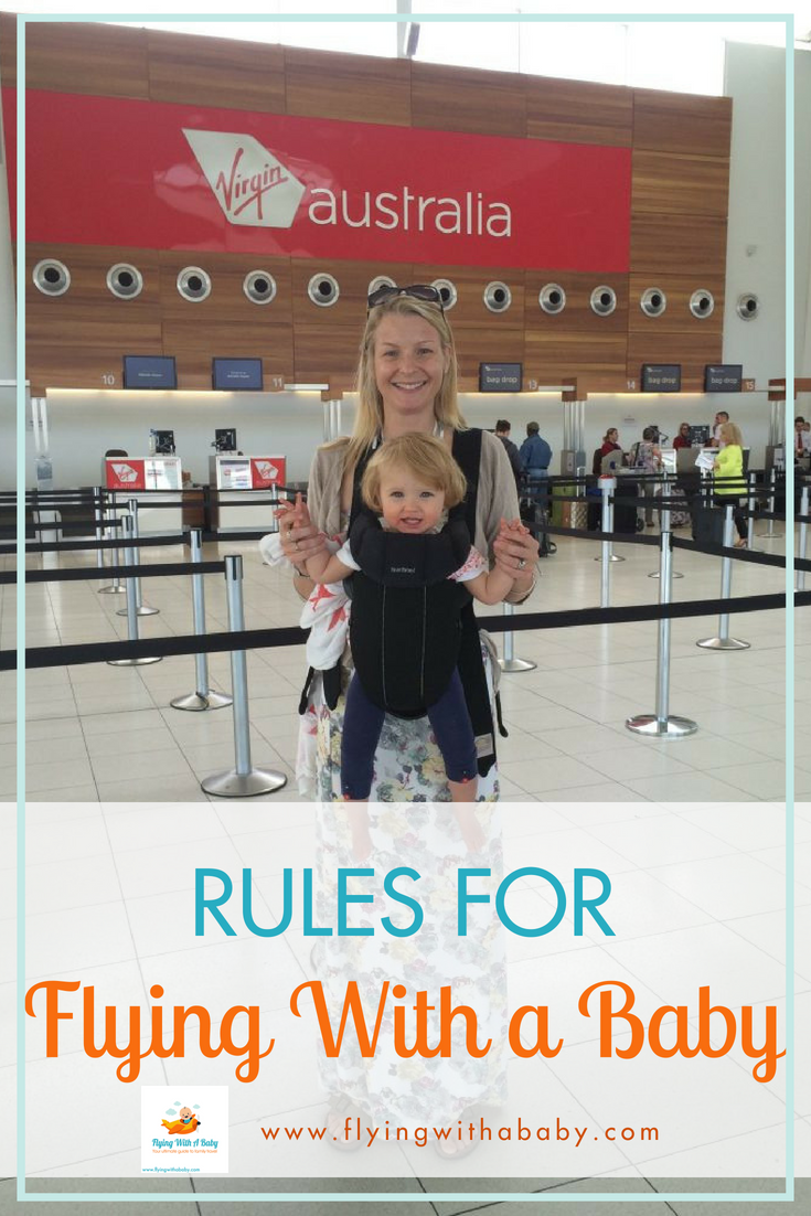 rules for flying with a baby - documents, liquids, luggage and more
