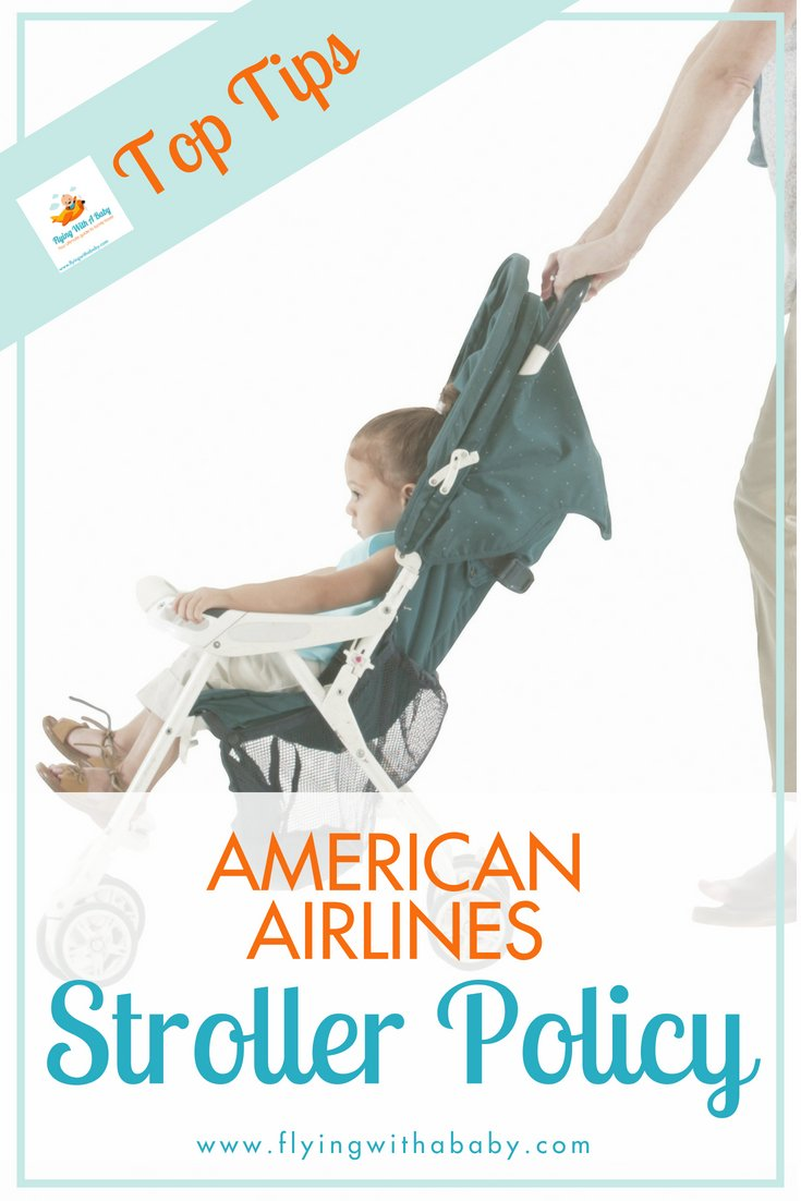 All the information and rules on American Airlines stroller policy #flyingwithkids