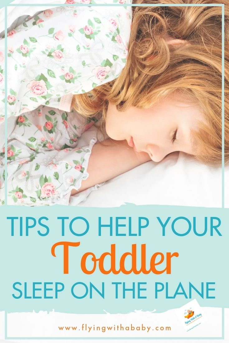 Tips To Help Your Toddler Sleep On Plane