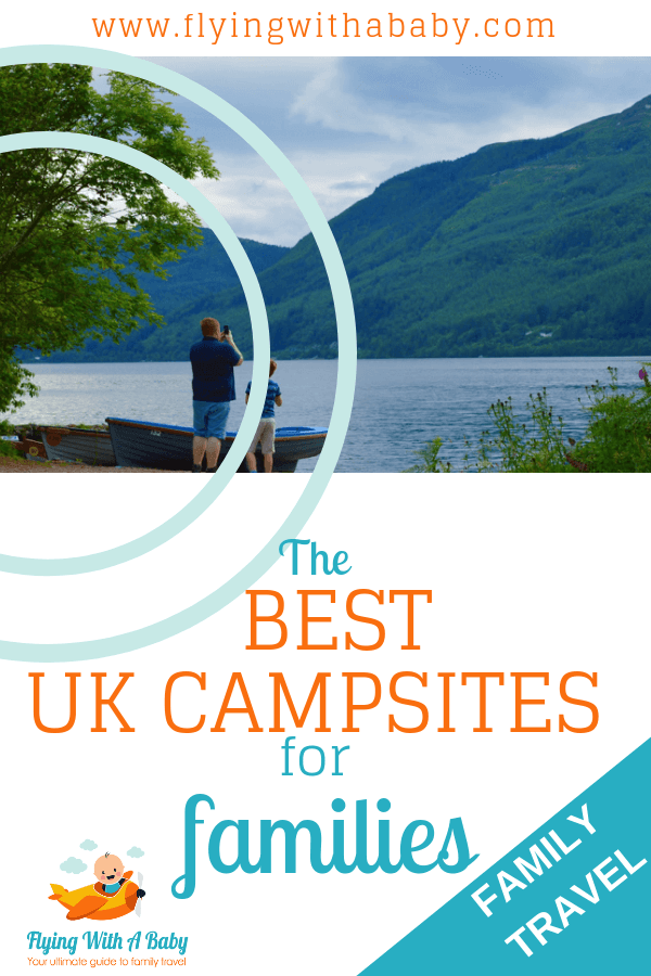 Best UK campsites for families #familycamping #campingwithkids #familytravel
