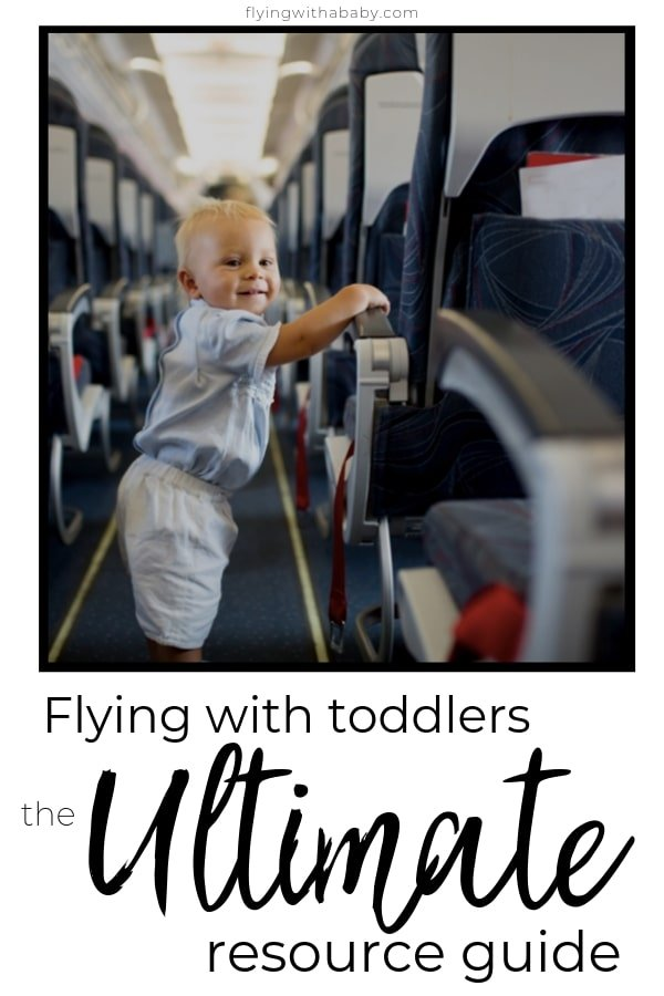 This ultimate resource guide to flying with a toddler is full of flying with a toddler tips, information and resources to answer every question you may have for travelling by plane with a toddler. #flyingtips #familytravel