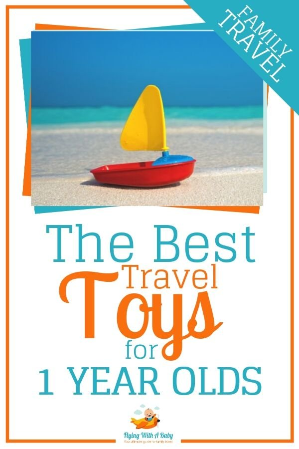 Best travel toys for one year olds - travel toys for babies #familytravel #traveltips