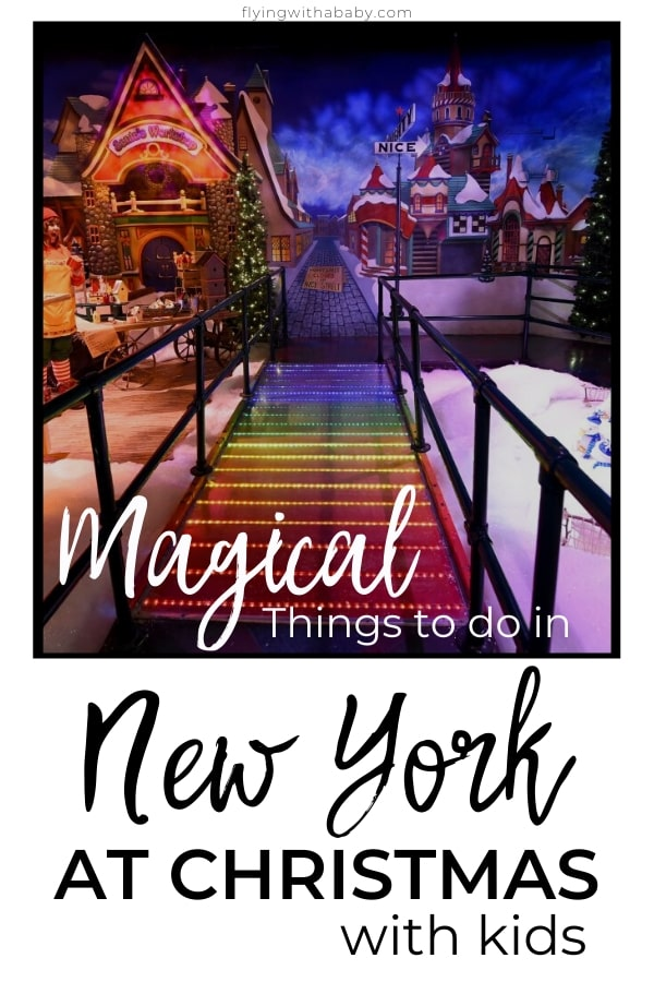 Magical And Festive Things To Do In New York At Christmas With Kids - Family Travel Tips  Read on for some truly magical and festive things to in New York with kids over the holiday season- perfect for kids of all ages #NYC, #NewYork #NewYorkCity #CityBreak #christmas #xmas #NYC #NewYork #NewYorkCity #kids #activities