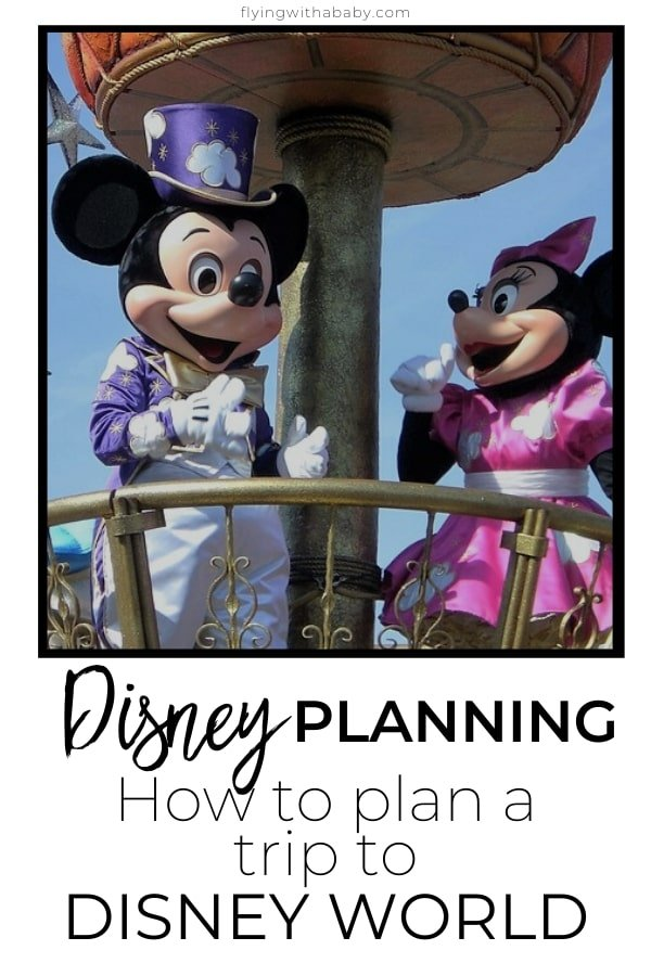 How to plan for Disney World - top tips for planning a Disney World Vacation #Disney #WaltDisneyWorld #Orlando