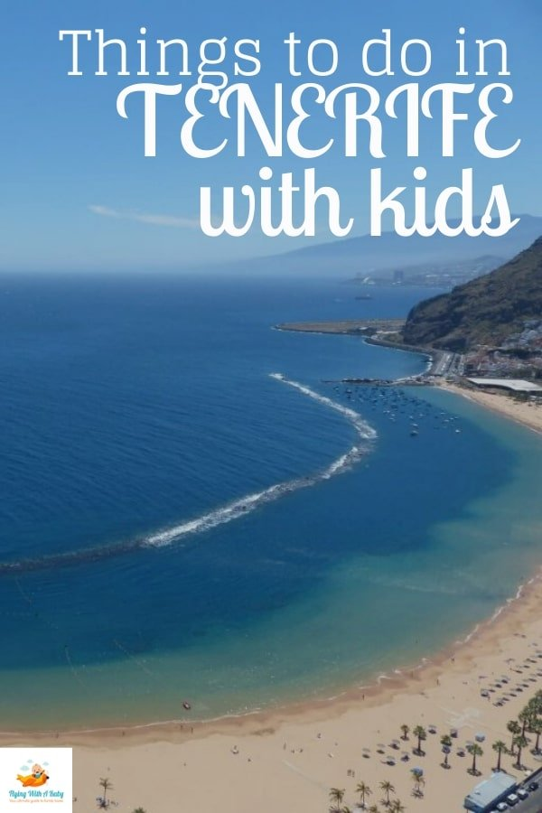 Things to do in Tenerife with kids - check out this great list of things to do and places to see while in Tenerife on a family holiday #familytravel #tenerife