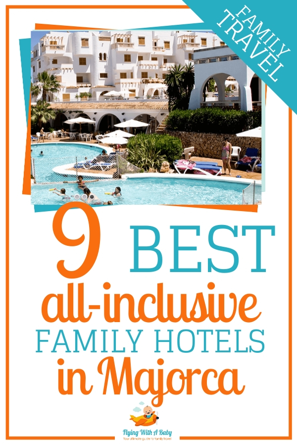 Where are the best all-inclusive family hotels in Majorca? Here are 9 of the best family-friendly all-inclusive hotels on the island of Mallorca #familytravel #majorca #spain #familyholidays #allinclusive