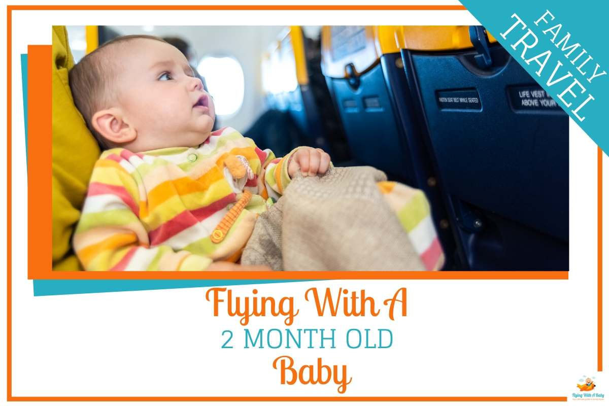 flying with a 2 month old baby