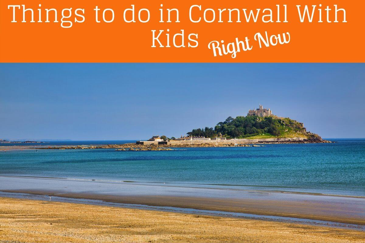 St Michaels mount one o fthe things to do in Cornwall with kids