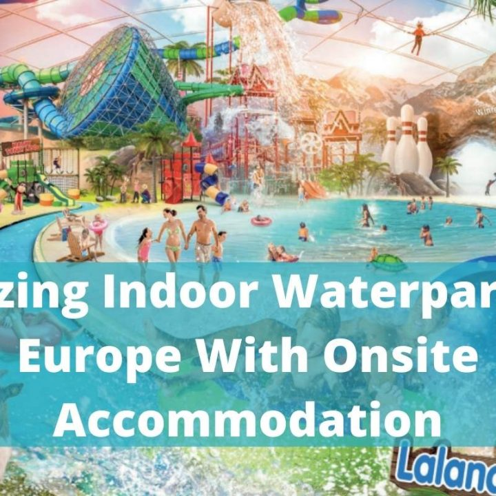 Best Indoor Waterparks in Europe With Onsite Accommodation image