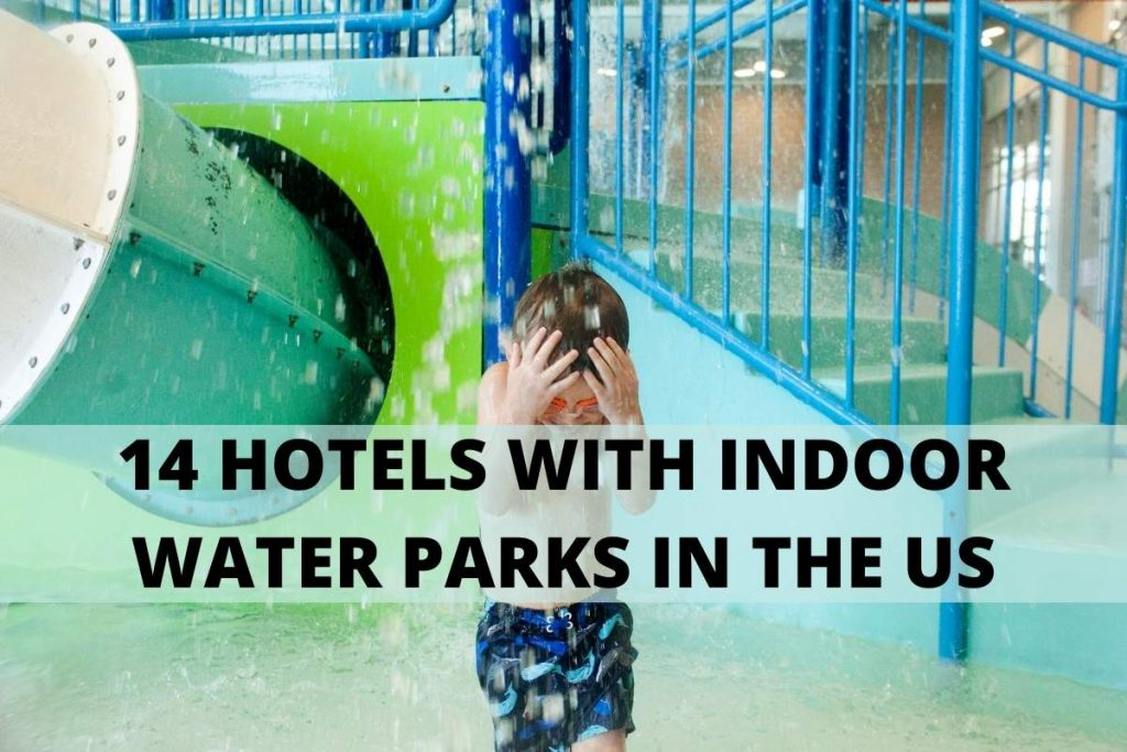 14 Hotels with Indoor Water Parks in the US