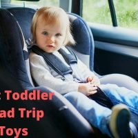 Best Toddler Road Trip Toys toddler in a car