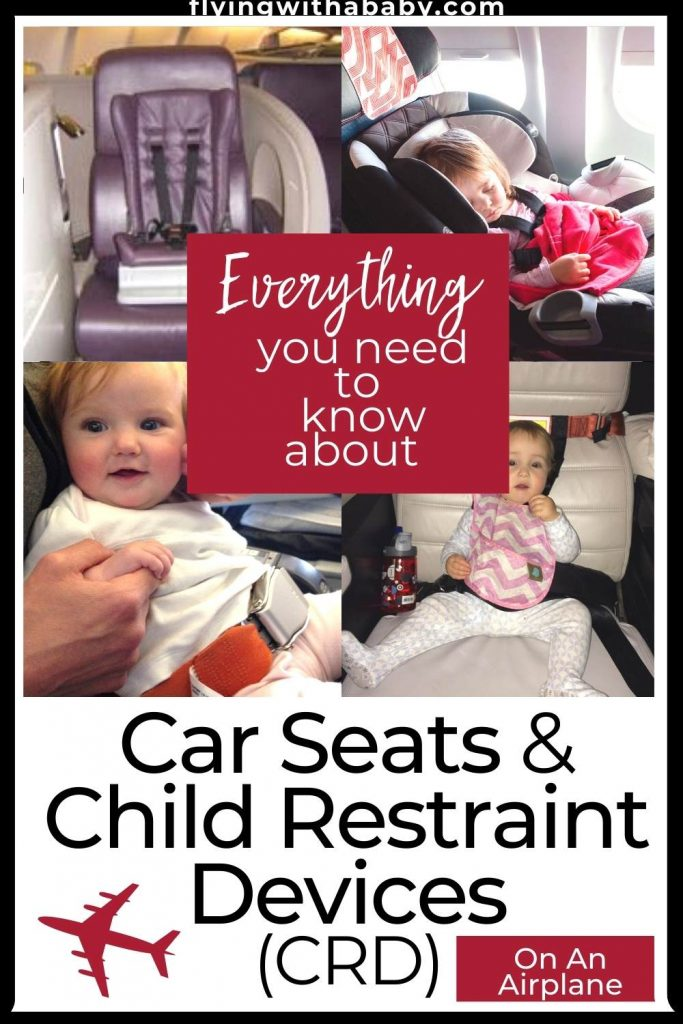 Car Seats & Child Restraint Devices (CRD) On An Airplane with image of airline seat, car seat, lap belt and CARES harness