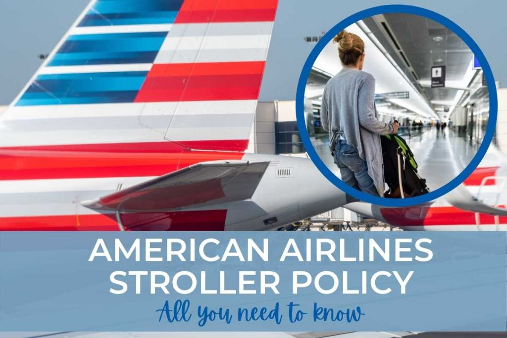 American Airlines Stroller Policy
