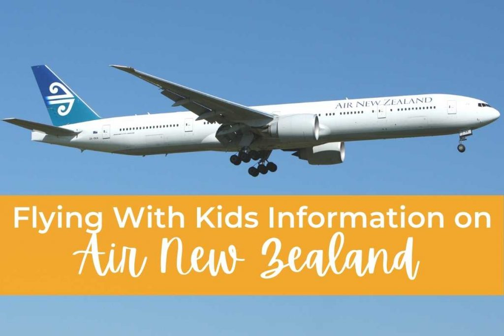 Flying With Kids Information Air New Zealand