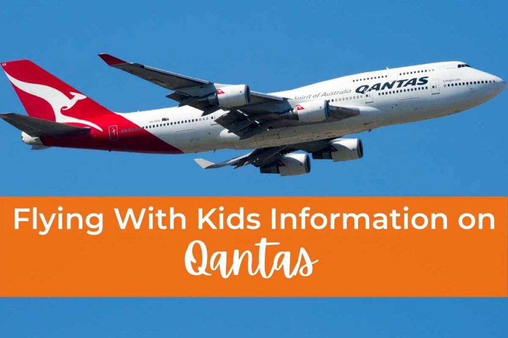 Flying With Kids Information Qantas