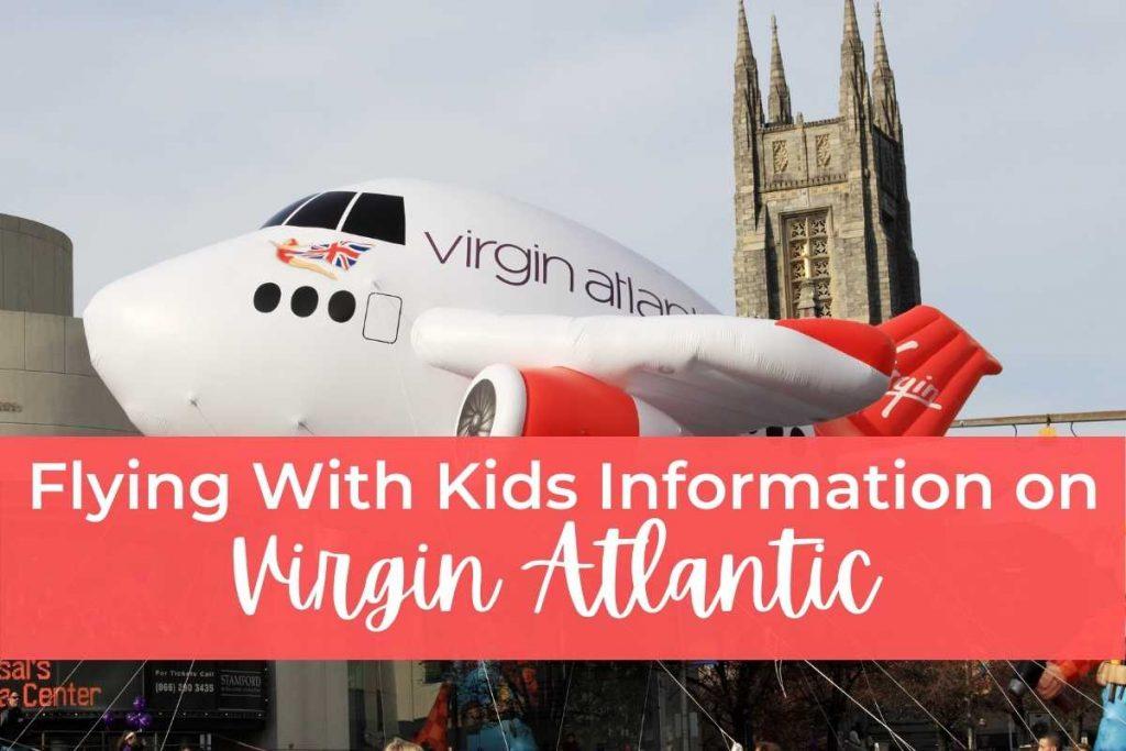 Flying With Kids Information on Virgin Atlantic