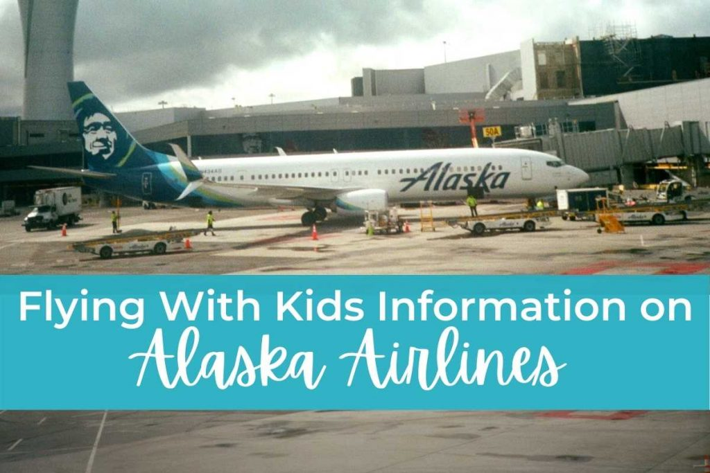 Flying with kids information on Alaska Airlines