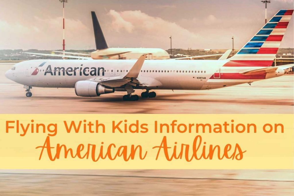 Flying with kids information on American Airlines
