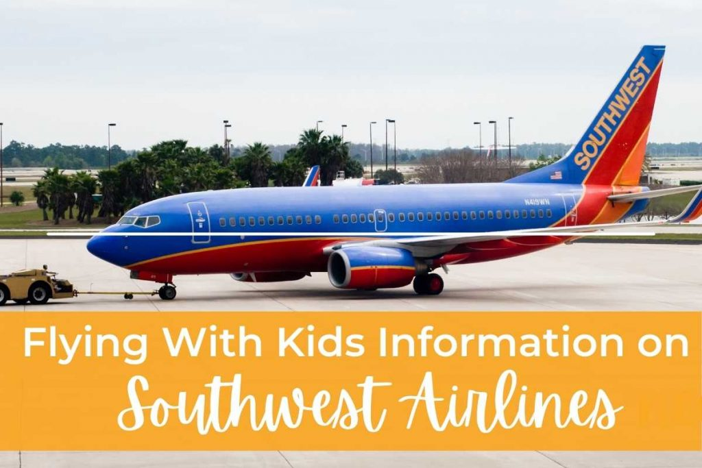 Southwest Flying With Kids Information for Southwest Airlines