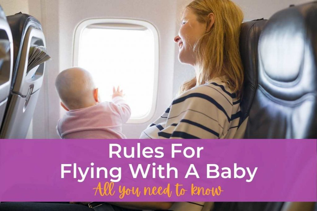 Rules For Flying With A Baby